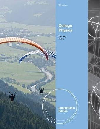 College Physics by Raymond A. Serway (2011-04-06)