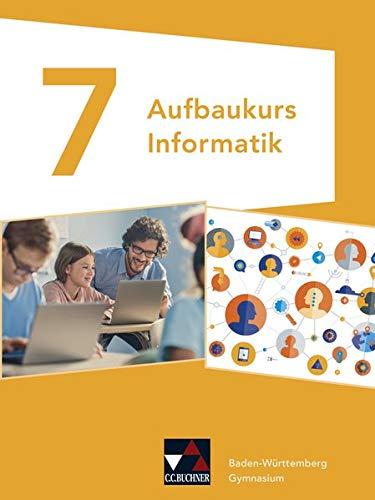 Informatik – Gymnasium Baden-Württemberg / Aufbaukurs Informatik GY Baden-Württemberg