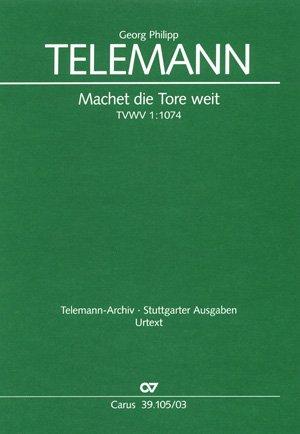 MACHET DIE TORE WEIT - arrangiert für Gemischter Chor - zwei Oboen - Streicher - Basso Continuo [Noten / Sheetmusic] Komponist: TELEMANN GEORG PHILIPP