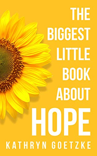 The Biggest Little Book About Hope (English Edition)