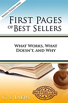 First Pages of Best Sellers  What Works What Doesn t and Why  The Writer s Toolbox Series
