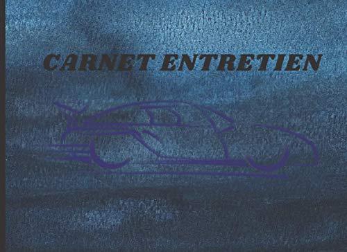 Carnet d'entretien: Notice suivi entretien automobile   carnet de bord   livret réparation révision de votre auto   véhicule   page facile à remplir   ... voiture broché   voiture sportive 4x4 rallye