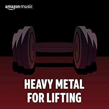 Heavy Metal for Lifting