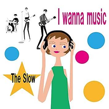I Wanna Music
