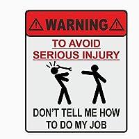 WSWZB 重大な傷害を避けるための警告私の仕事の車のステッカーの反射デカール、14cm * 11cmの方法を教えてはいけない