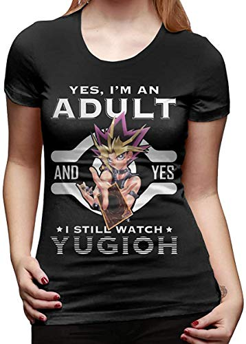 Yes I'm an Adult and Yes I Still Watch Yugioh Woman's Fashion Cotton T-Shirt,X-Large