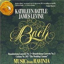 "Music from Ravinia: Bach: Brandenburg Concerto No. 2, BWV 1047; Brandenburg Concerto No. 5, BWV 1050; Cantata No. 202 ""Wedding Cantata"""