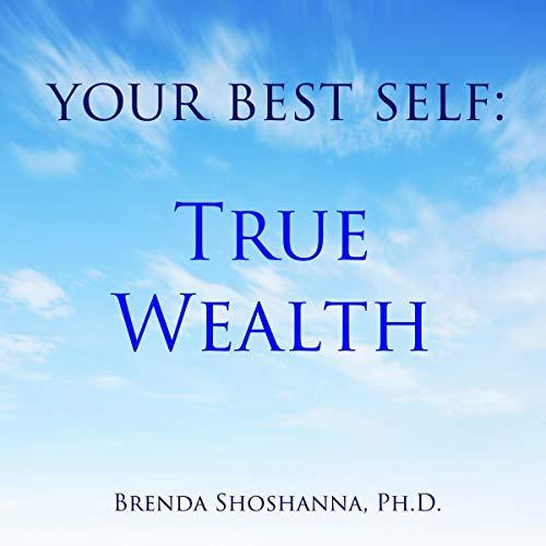 Your Best Self: True Wealth audiobook cover art
