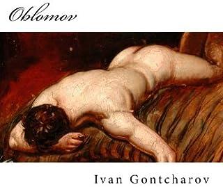 Gontcharov, Oblomov: Scènes de la vie russe