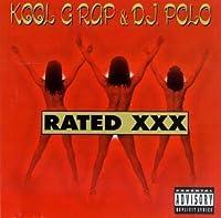 Rated XXX by Kool G Rap & DJ Polo (1996-07-02)