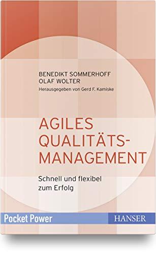 Agiles Qualitätsmanagement: Schnell und flexibel zum Erfolg (Pocket Power)