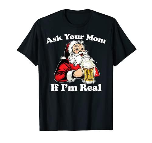 Babbo Natale chiedi alla tua mamma se sono vero divertente Natale Maglietta