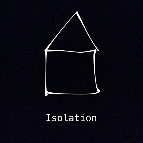 Isolation - Teil 1