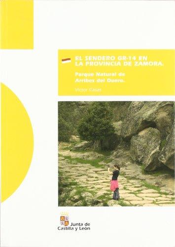 SENDERO GR 14 EN PROVINCIA DE ZAMORA:ARRIBES DEL DUERO