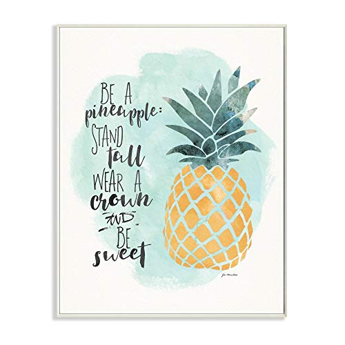 Stupell Home Décor Be a Pineapple Illustration Typography Wall Plaque Art, 10 x 0.5 x 15, Proudly Made in USA