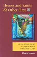 Best heroes and saints and other plays Reviews