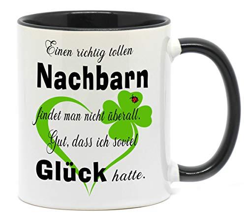 Nice-Presents-de Tasse Toller Nachbar Tasse mit Herz zu jedem Anlass für eine Gute Nachbarschaft. Da freut Sich Jede Freun, Nachbarin, oder Kollegin (Schwarz)