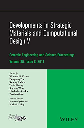 Developments in Strategic Materials and Computational Design V: A Collection of Papers Presented at the 38th International Conference on Advanced ... January 27-31, 2014, Daytona Beach, Florida