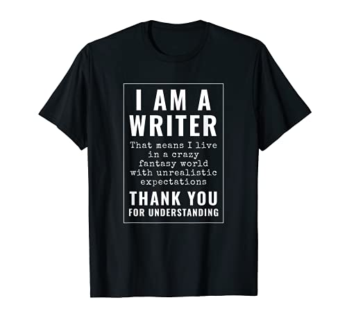 I Am A Writer Gift Funny Author Gifts Writing Maglietta