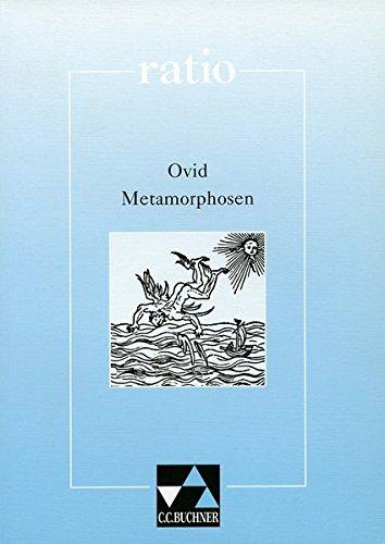 ratio / Ovid, Metamorphosen und andere Dichtungen: Lernzielbezogene lateinische Texte / mit Begleittexten (ratio: Lernzielbezogene lateinische Texte)