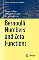Bernoulli Numbers and Zeta Functions (Springer Monographs in Mathematics)