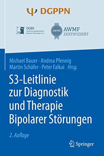 S3-Leitlinie zur Diagnostik und Therapie Bipolarer Störungen