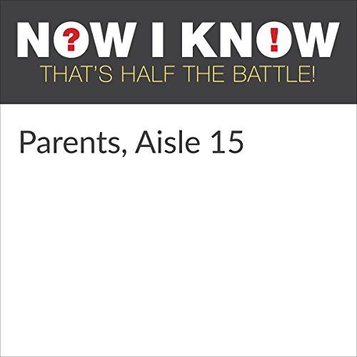 Parents, Aisle 15 cover art