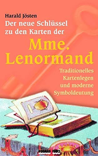 Der neue Schlüssel zu den Karten der Mme. Lenormand / Buch und Karten im Set: Traditionelles Kartenlegen und moderne Symboldeutung
