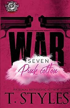 War 7  Pink Cotton  The Cartel Publications Presents   War Series