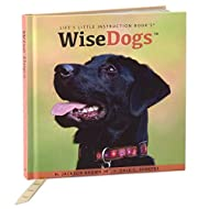 Wise Dogs Inspiration for Living a Happy and Rewarding Life Gift Book Gift Books Humor