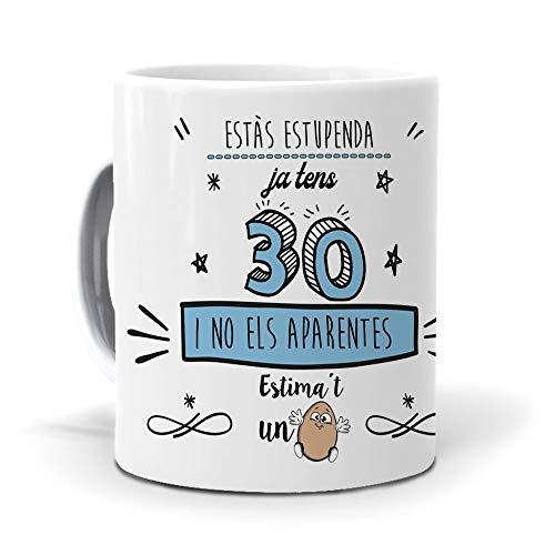 mundohuevo Taza Regalo 30 cumpleaños Mujer en Catalan Ja tens 30 i no ELS aparentes. Ceramica AAA - 350 ml.