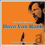 The Folk Blues of Dave Van Ronk
