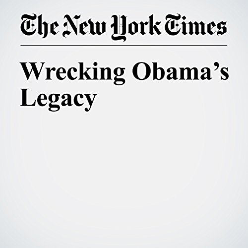 Wrecking Obama's Legacy audiobook cover art