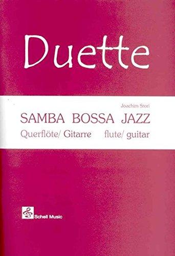 Samba-Bossa-Jazz (mit Play-Along-CD) - für Querflöte und Gitarre (Fingerpicking, Fingerstyle Gitarre / Akustische Gitarre)