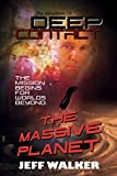 The Massive Planet: The Adventures of Deep Contact (English Edition)