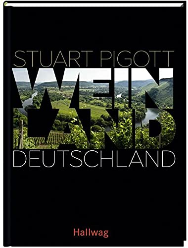 Weinland Deutschland: (Hallwag Die Taschenführer)