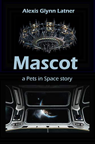 Mascot: A Pets in Space Story