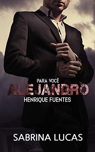 Para você ALEJANDRO Henrique Fuentes