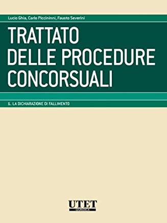 Trattato delle procedure concorsuali vol. I