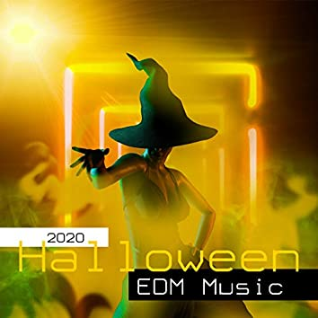 2020 Halloween EDM Music: Scary Electronic Songs for Halloween Time, Eery Techno Music, Dubstep