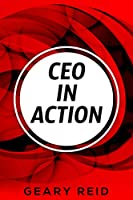 CEO in Action Front Cover