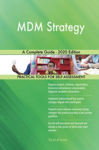 MDM Strategy A Complete Guide - 2020 Edition