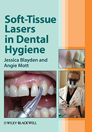 Compare Textbook Prices for Soft-Tissue Lasers in Dental Hygiene 1 Edition ISBN 9780470958544 by Blayden