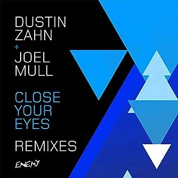 Close Your Eyes Remixes