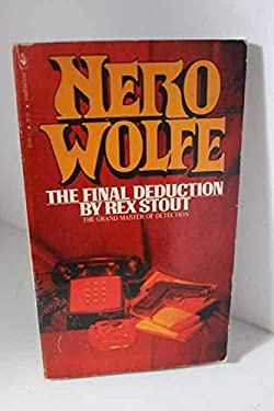 The Final Deduction: Nero Wolfe Mystery