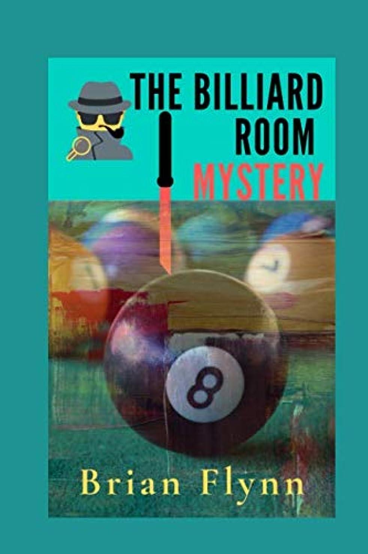 通り啓発するクロニクルTHE BILLIARD ROOM MYSTERY (Mystery Books Series)