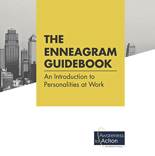 The Awareness to Action Enneagram Guidebook: Introduction to Personalities@Work (English Edition)