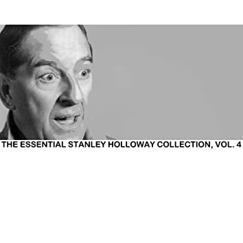 The Essential Stanley Holloway Collection, Vol. 4