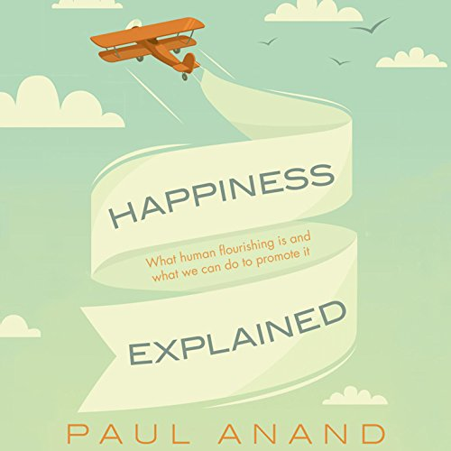 Happiness Explained audiobook cover art