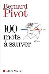 100 Mots à sauver Format Kindle